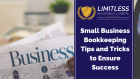 Small Business Bookkeeping Tips and Tricks to Ensure Success
