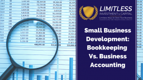 Small Business Development: Bookkeeping Vs. Business Accounting