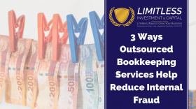 3 Ways Outsourced Bookkeeping Services Help Reduce Internal Fraud