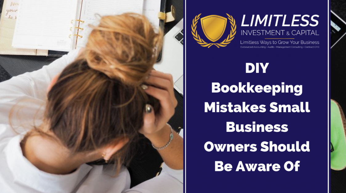 DIY Bookkeeping Mistakes Small Business Owners Should Be Aware Of