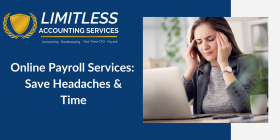 Online Payroll Services: Save Headaches & Time