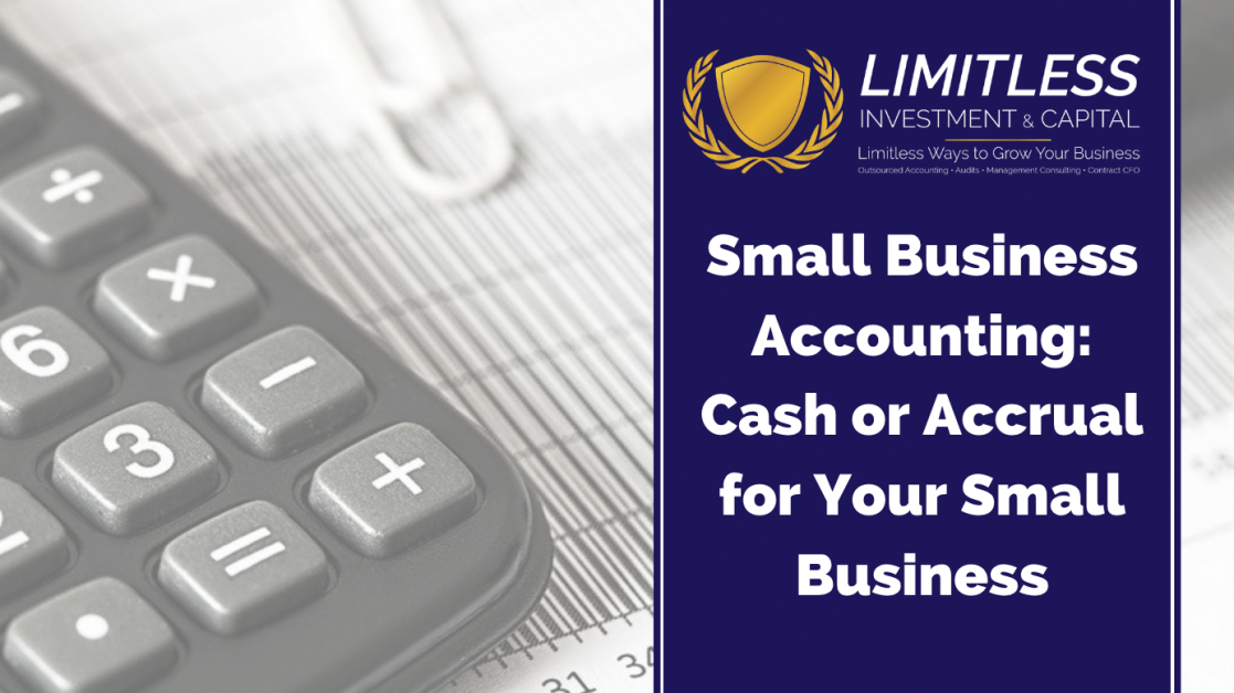 Small Business Accounting: Cash or Accrual for Your Small Business