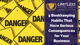 5 Bookkeeping Habits That Have Serious Consequences for small businesses
