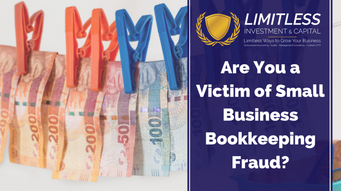 Are You a Victim of Small Business Bookkeeping Fraud?