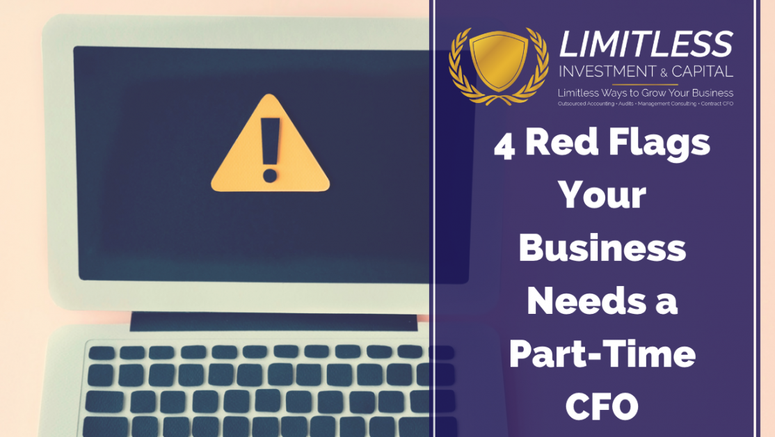 4 Red Flags Your Business Needs a Part-Time CFO