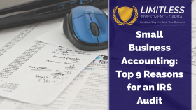 Small Business Accounting: Top 9 Reasons for an IRS Audit