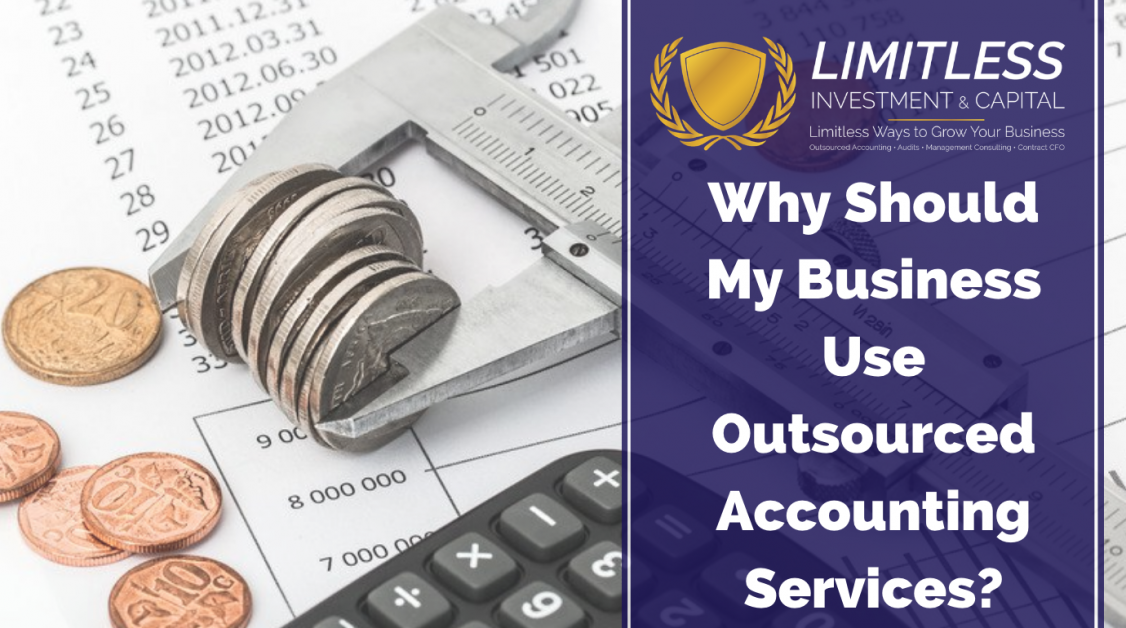 Why Should My Business Use Outsourced Accounting Services?