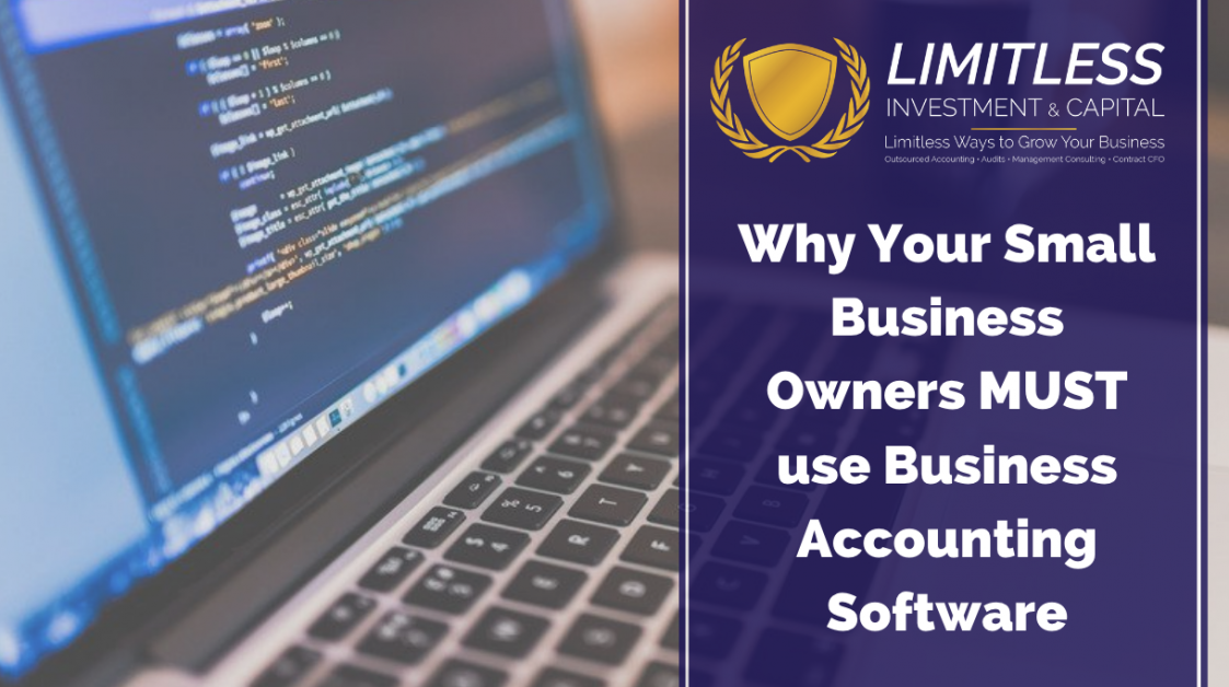 Why Your Small Business Owners MUST use Business Accounting Software