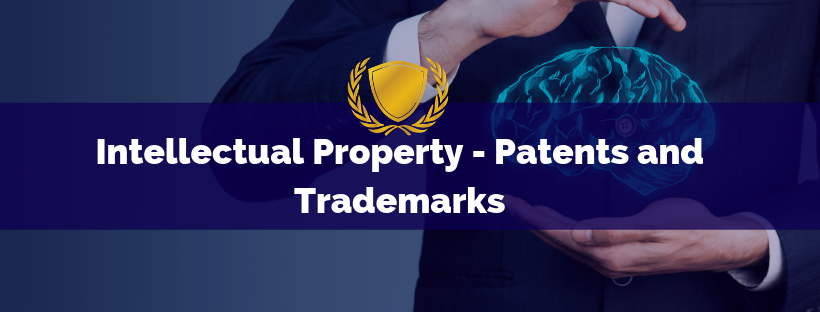 Intellectual Property - Patents and Trademarks