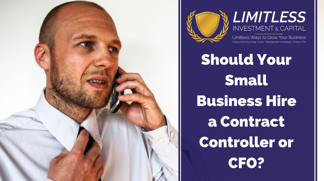 Should Your Small Business Hire a Contract Controller or CFO?