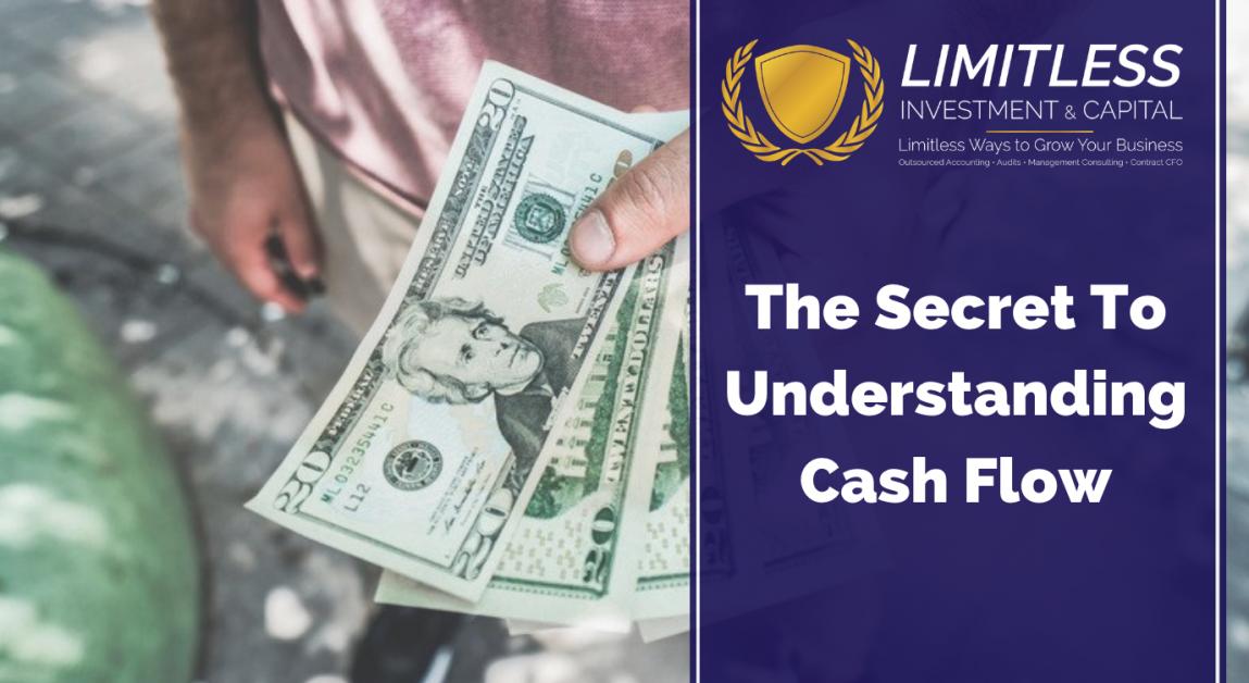 The Secret To Understanding Cash Flow
