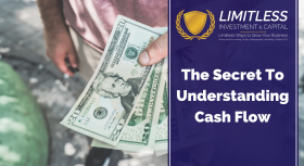 The Secret To Understanding Cash Flow