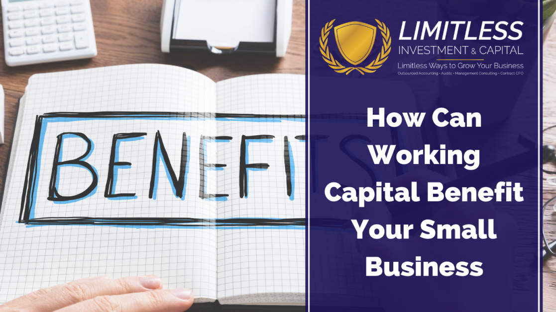 How Can Working Capital Benefit Your Small Business