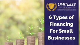 6 Types of Financing For Small Businesses