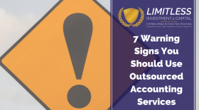 7 Warning Signs You Should Use Outsourced Accounting Services