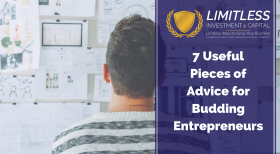 7 Useful Pieces of Advice for Budding Entrepreneurs