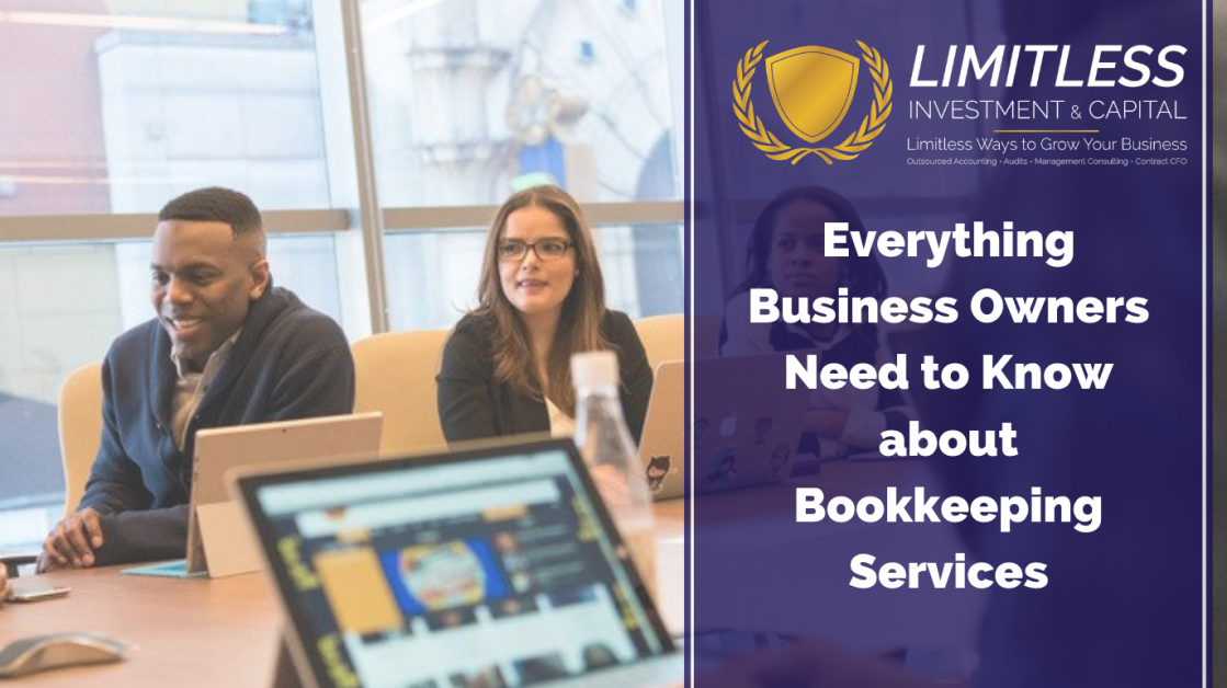 Everything Small Business Owners Need to Know about Bookkeeping Services