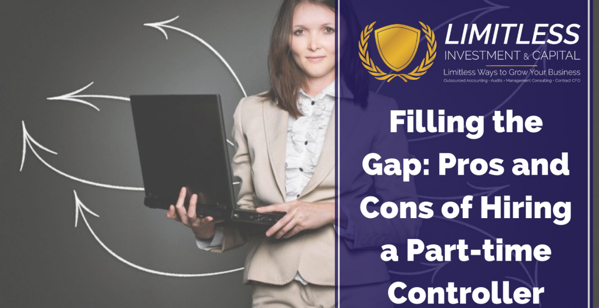 Filling the Gap: Pros and Cons of Hiring a Part-time Controller