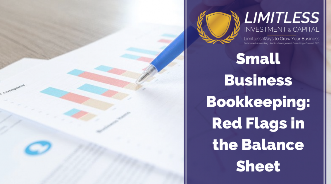 Small Business Bookkeeping: Red Flags in the Balance Sheet