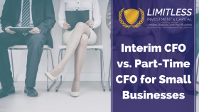 Interim CFO vs. Part-Time CFO for small businesses