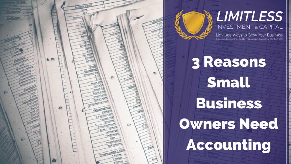 Three Reasons Small Business Owners Need Accounting