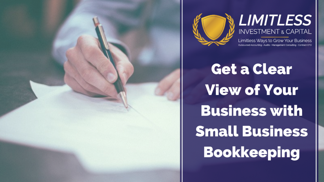 Get a Clear View of Your Business with Small Business Bookkeeping