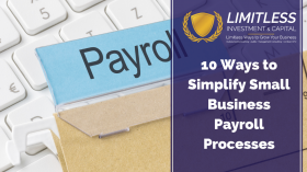 10 Ways to Simplify Small Business Payroll Processes
