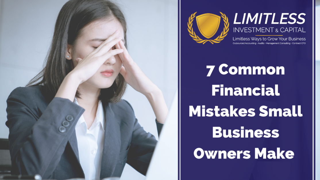 7 Common Financial Mistakes Small Business Owners Make