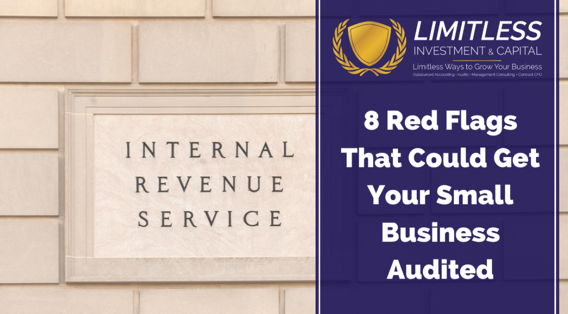 8 Red Flags That Could Get Your Small Business Audited