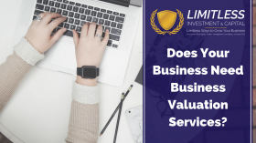 Does Your Business Need Business Valuation Services?
