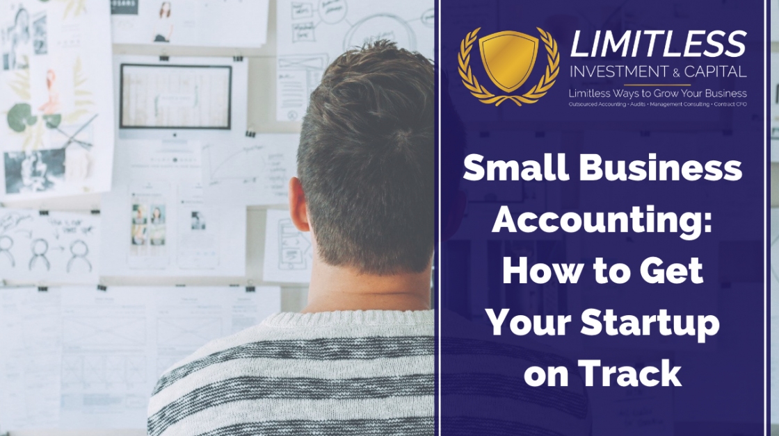 Small Business Accounting: How to Get Your Startup on Track