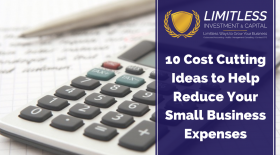 10 Cost Cutting Ideas to Help Reduce Your Small Business Expenses