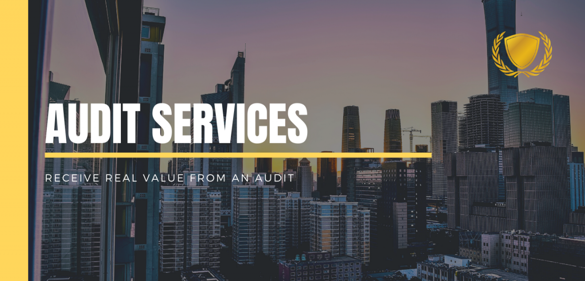 Audit Services: Receive Real Value From an Audit