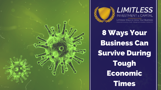 8 Ways to Survive During Tough Economic Times