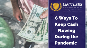 6 Ways to Keep Cash Flowing During the Pandemic