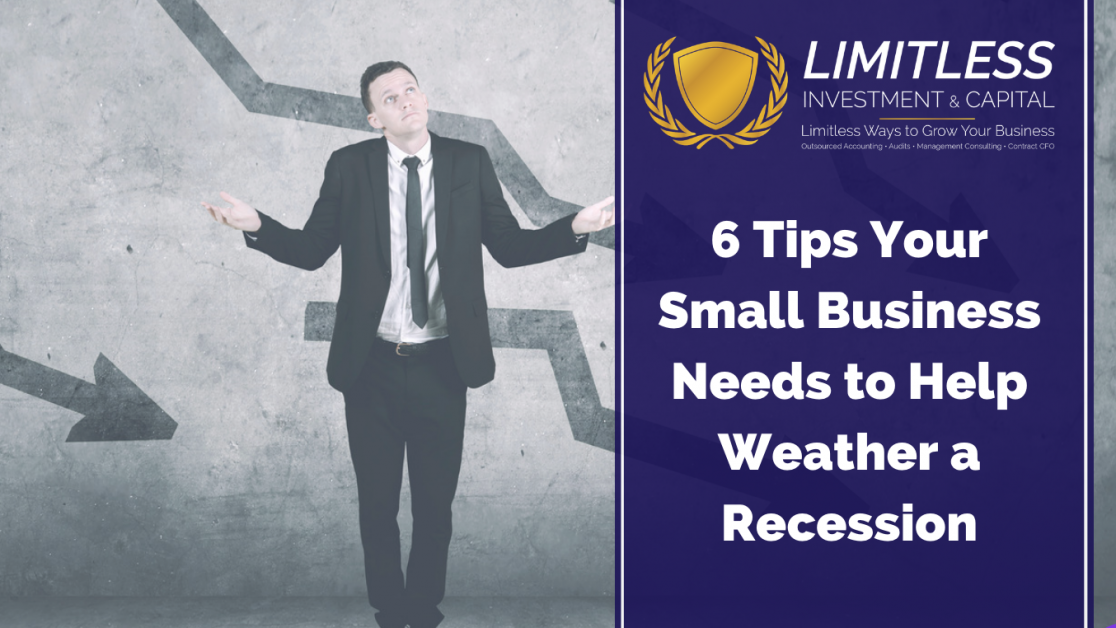 6 Tips Your Small Business Needs to Help Weather a Recession
