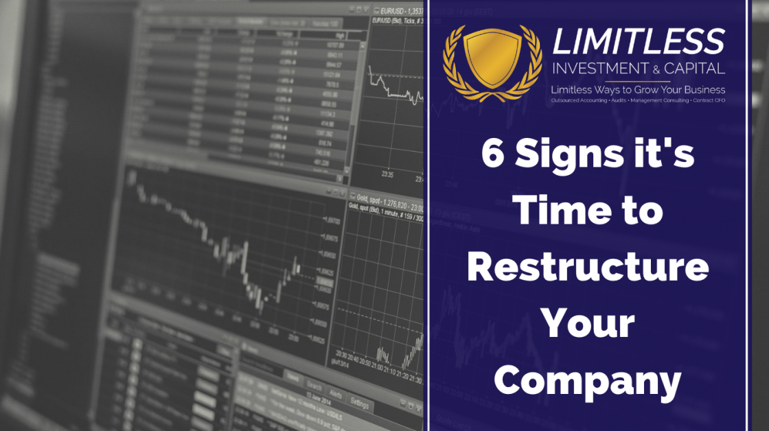 6 Signs it's Time to Restructure Your Company