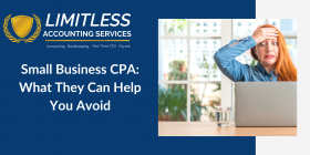 Small Business CPA: What They Can Help You Avoid