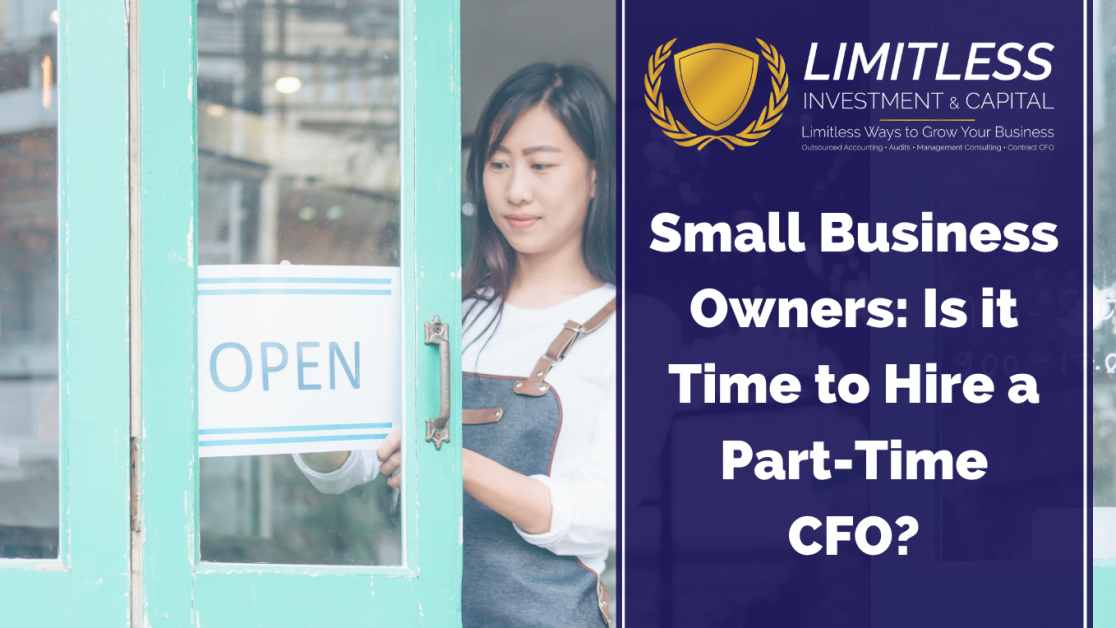 Small Business Owners: Is it Time to hire a Part-Time CFO