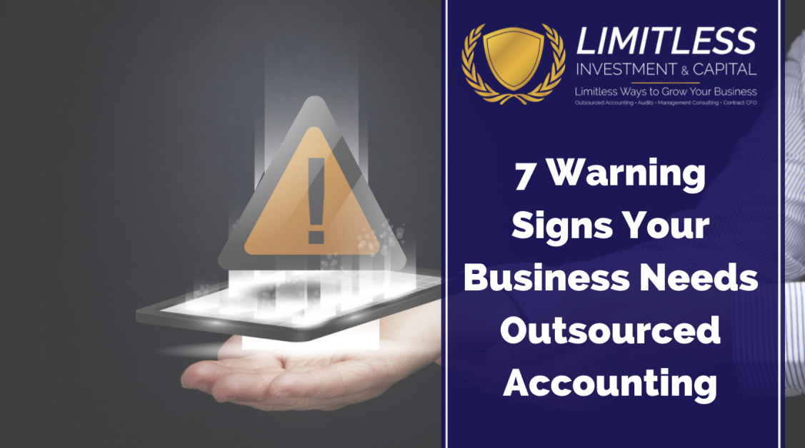 7 Warning Signs Your Business Needs Outsourced Accounting