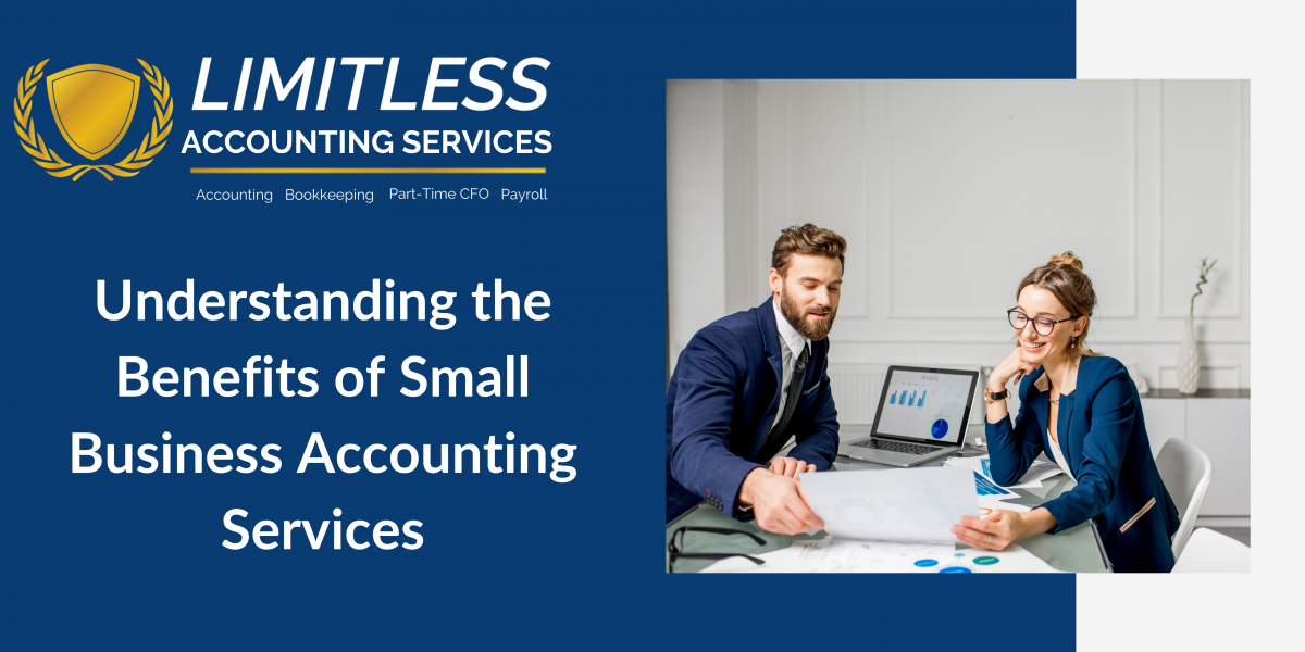 Understanding the Benefits of Small Business Accounting Services