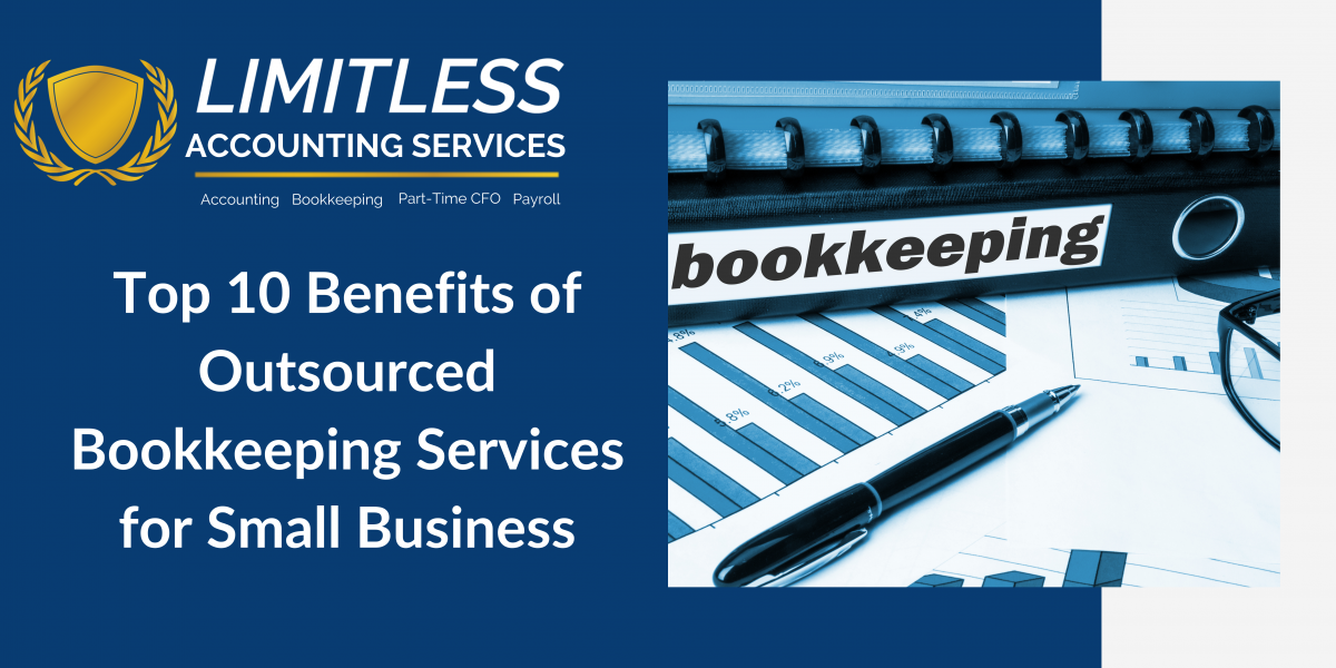 Benefits of Outsourced Bookkeeping Services