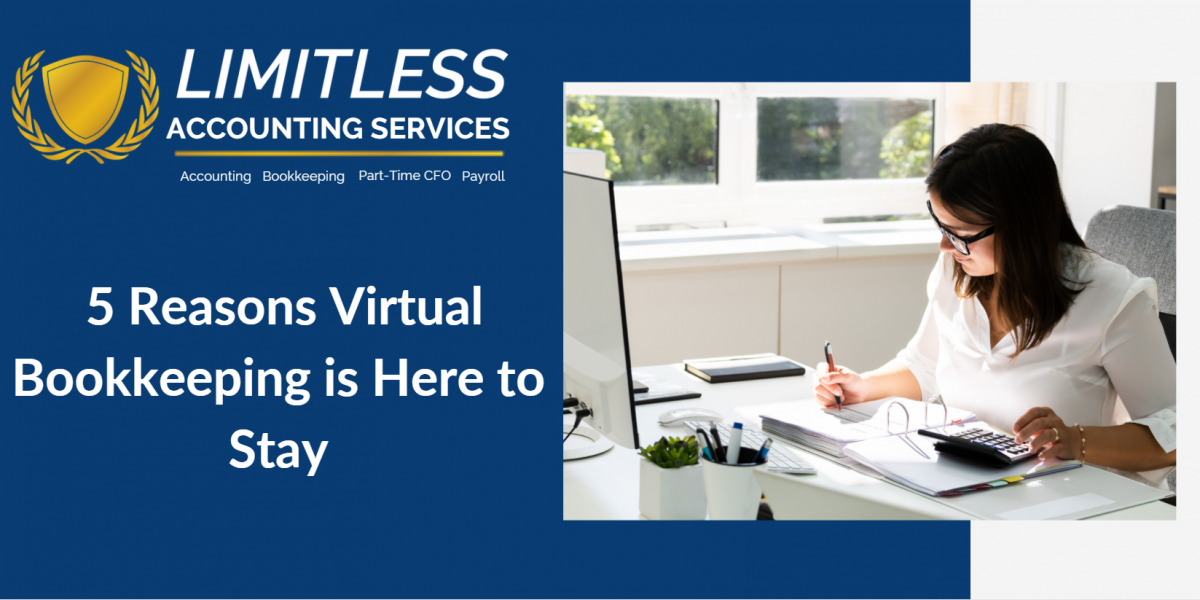 5Reasons Why Virtual Bookkeeping is Here to Stay