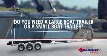 large boat trailer or small boat trailer