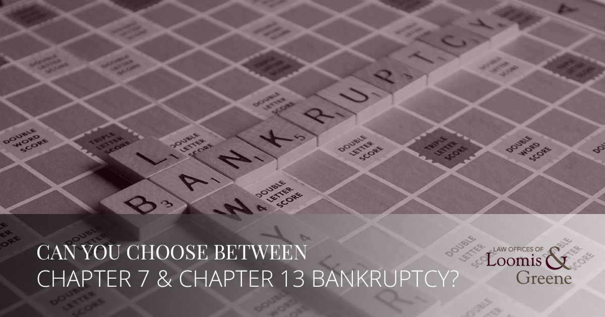 Can you choose between chapter 7 and chapter 13 bankruptcy