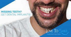 Missing Teeth? Get Dental Implants