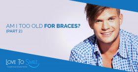 Am I Too Old for Braces Banner II