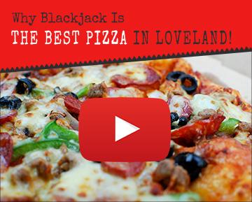 Blackjack Pizza Loveland Pizza Delivery 80537 Order