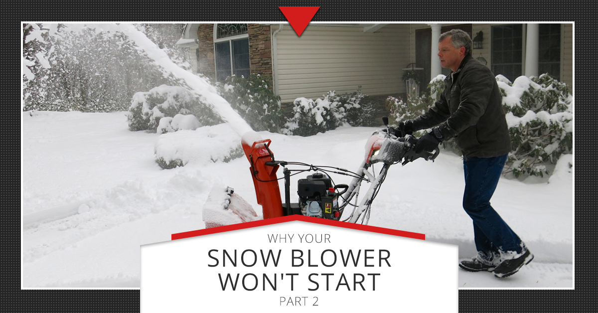 Small Engine Repair Longmont Why Your Snow Blower Won T Start Part 2