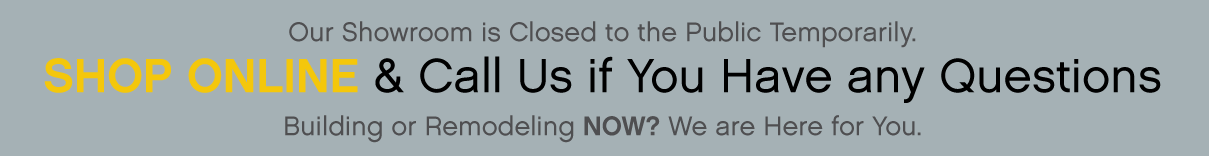 Showroom Closed Temporarily - Call for Help